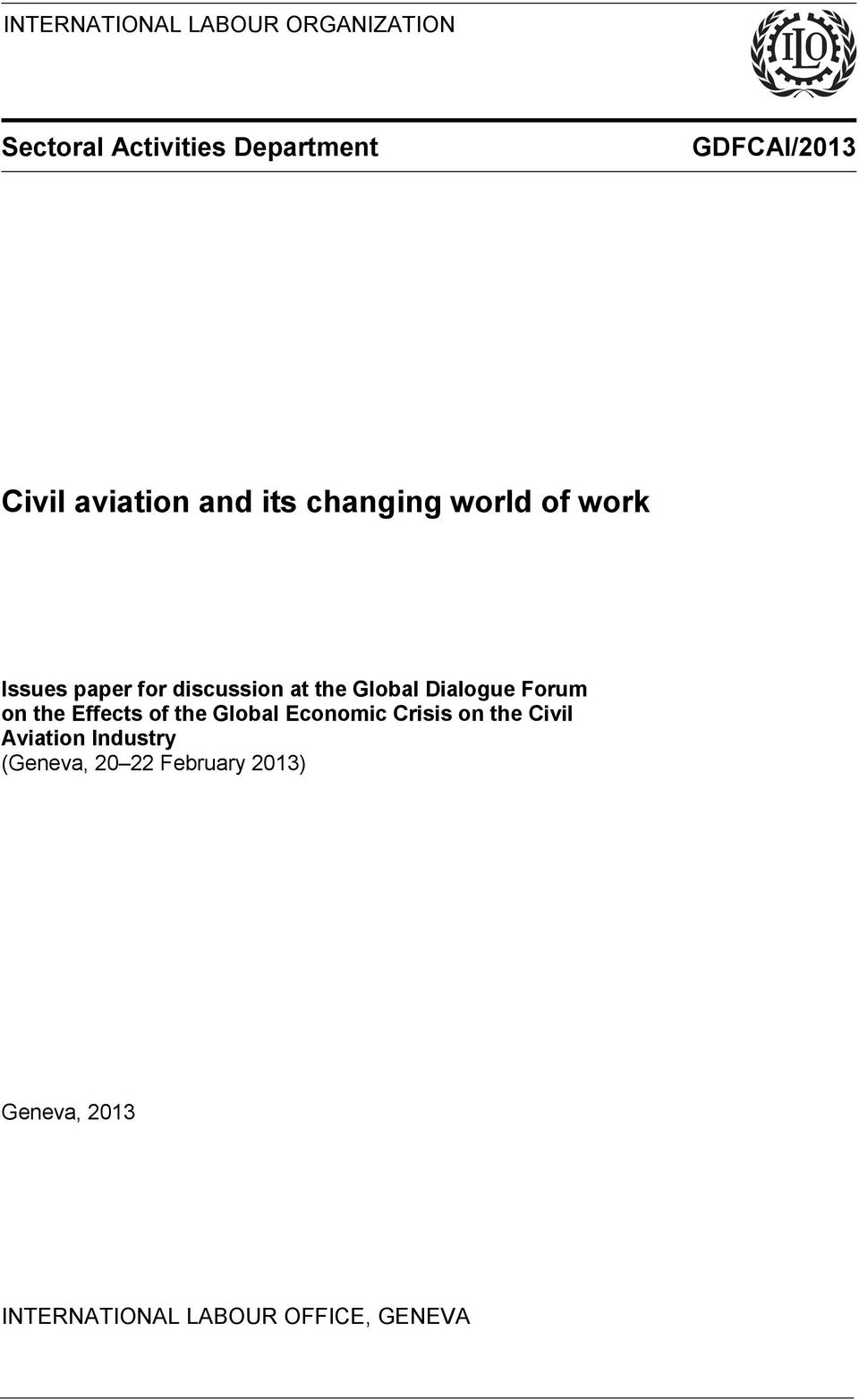 Dialogue Forum on the Effects of the Global Economic Crisis on the Civil Aviation