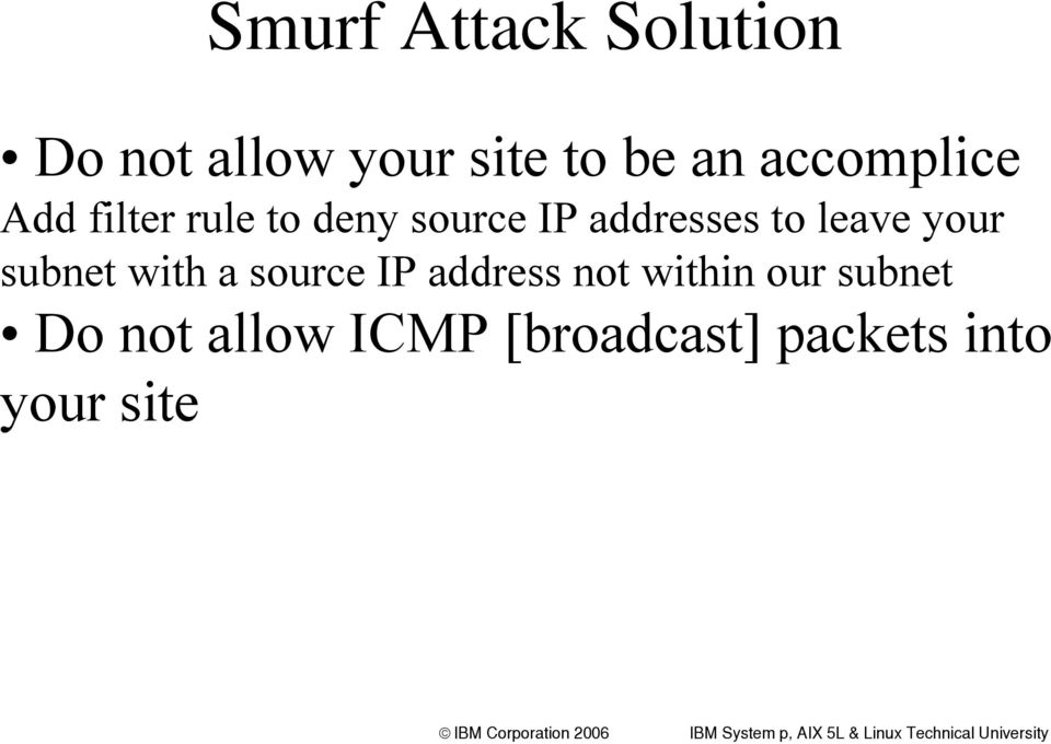 leave your subnet with a source IP address not within our