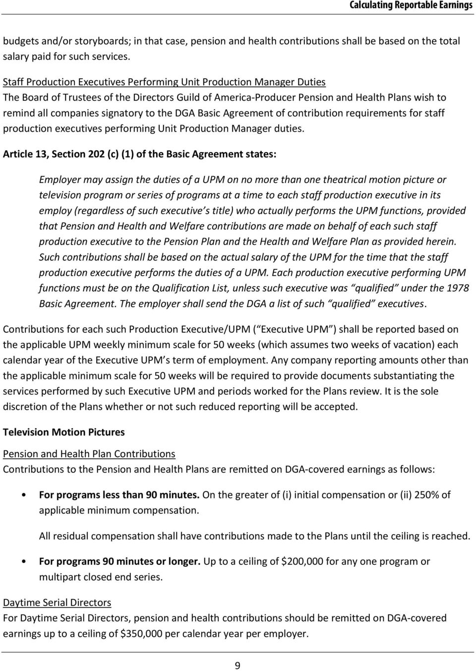 to the DGA Basic Agreement of contribution requirements for staff production executives performing Unit Production Manager duties.