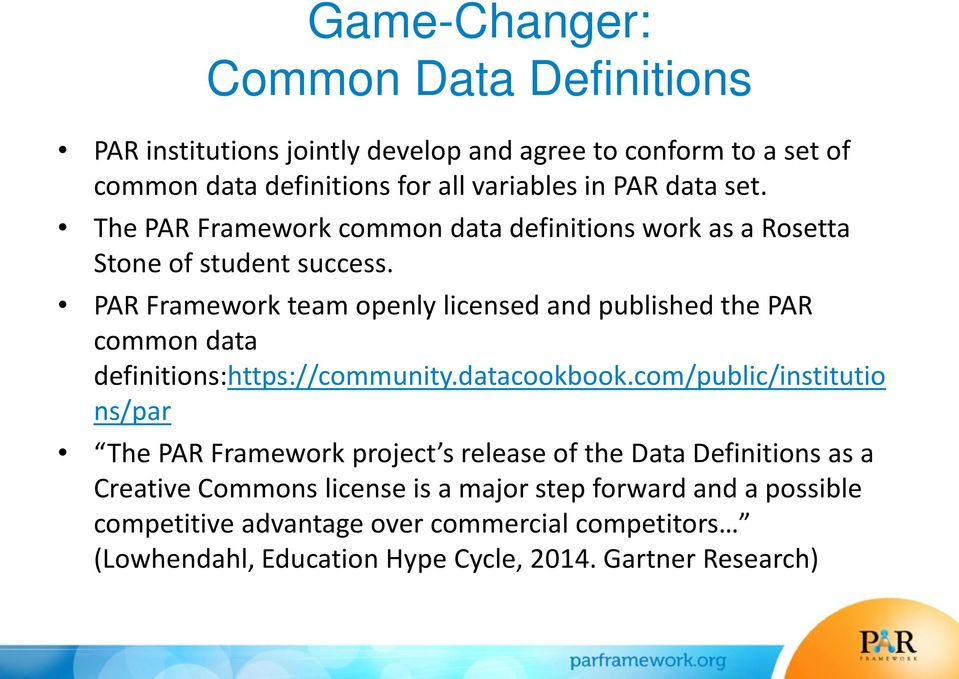 PAR Framework team openly licensed and published the PAR common data definitions:https://community.datacookbook.