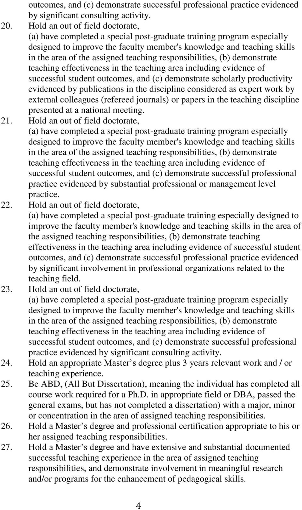 (refereed journals) or papers in the teaching discipline 21.