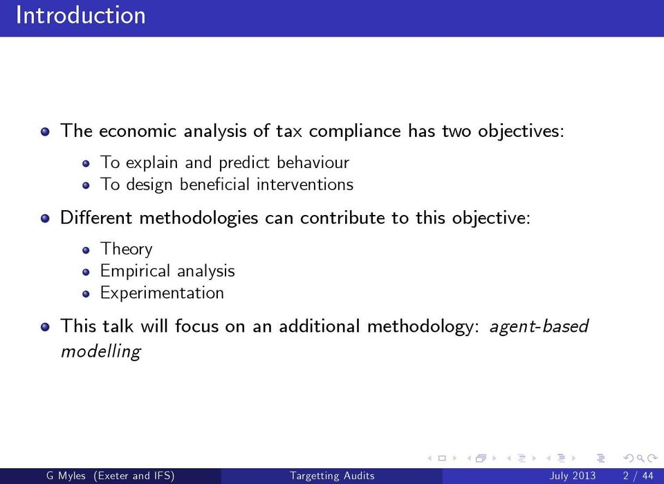 to this objective: Theory Empirical analysis Experimentation This talk will focus on an