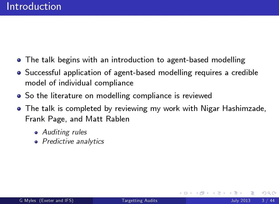 compliance is reviewed The talk is completed by reviewing my work with Nigar Hashimzade, Frank Page, and