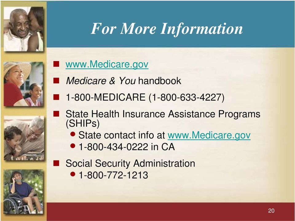 State Health Insurance Assistance Programs (SHIPs) State