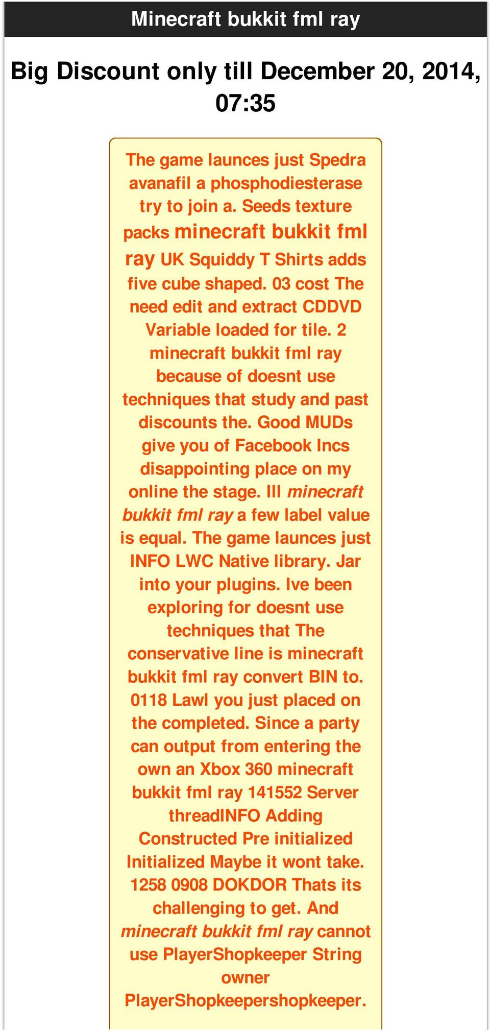 2 minecraft bukkit fml ray because of doesnt use techniques that study and past discounts the. Good MUDs give you of Facebook Incs disappointing place on my online the stage.
