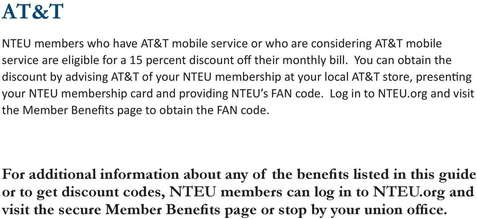 providing NTEU s FAN code. Log in to NTEU.org and visit the Member Benefits page to obtain the FAN code.