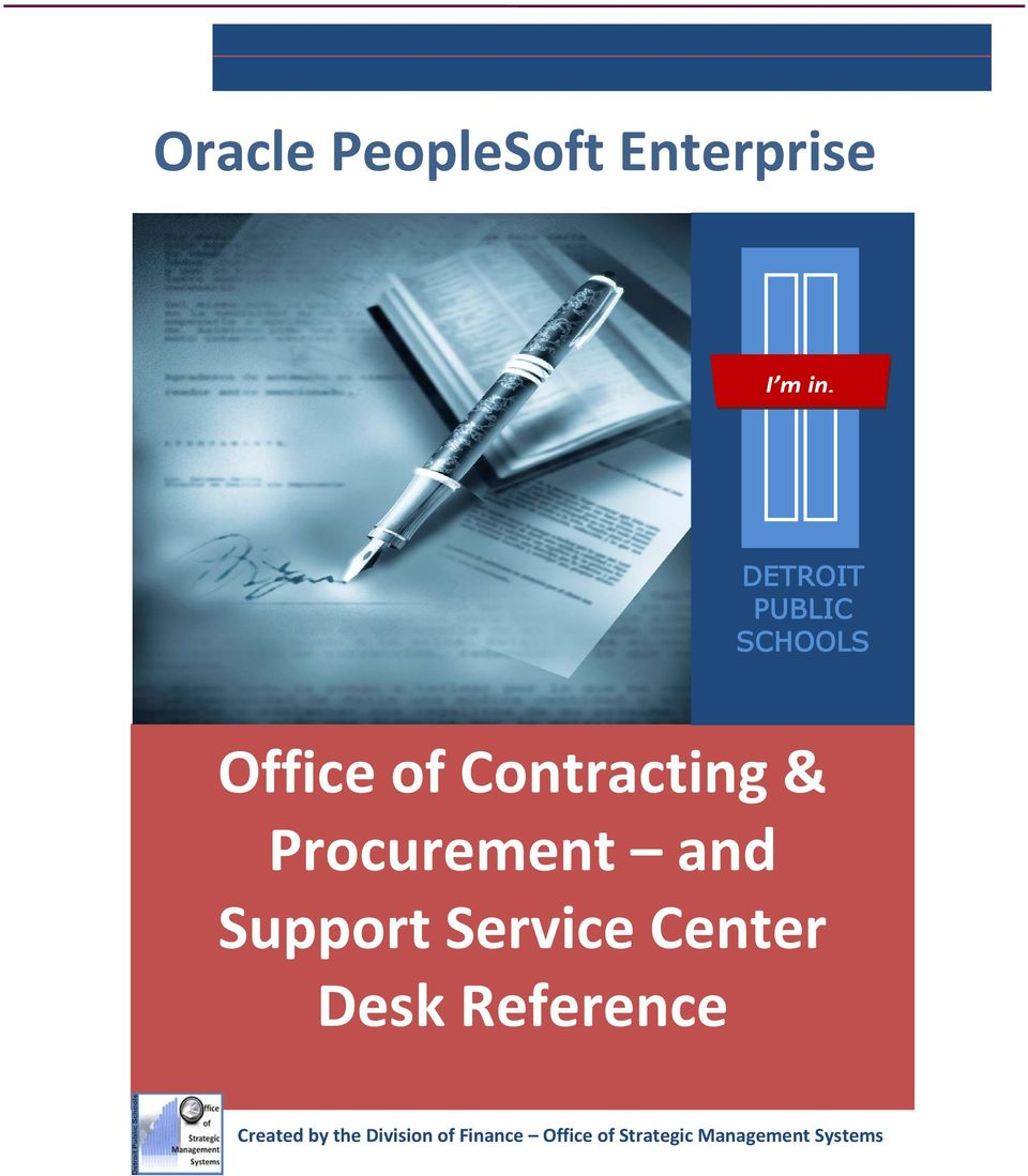Procurement and Support Service Center Desk
