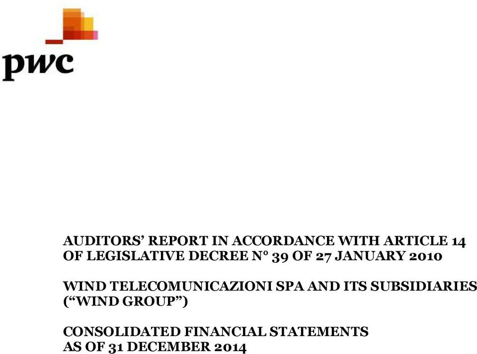 TELECOMUNICAZIONI SPA AND ITS SUBSIDIARIES ( WIND