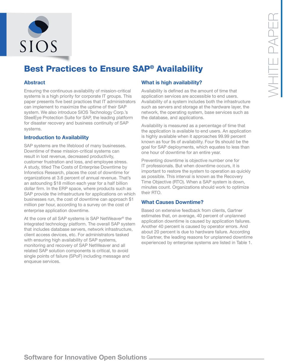 s SteelEye Protection Suite for SAP, the leading platform for disaster recovery and business continuity of SAP systems. Introduction to Availability SAP systems are the lifeblood of many businesses.