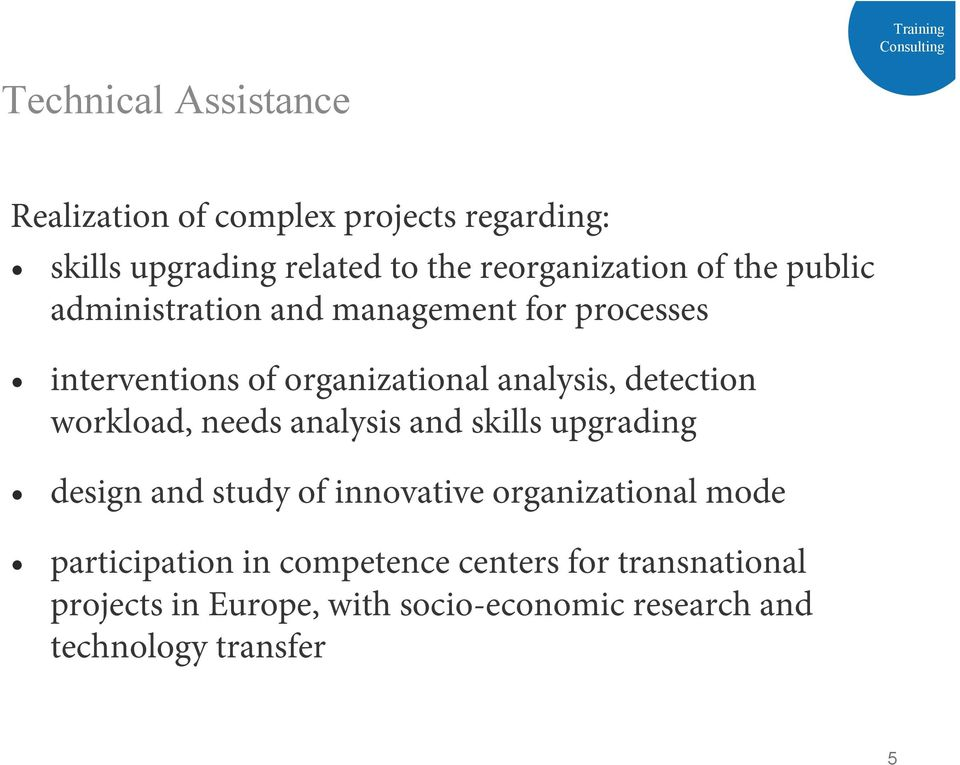 organizational analysis, detection workload, needs analysis and skills upgrading design and study of innovative