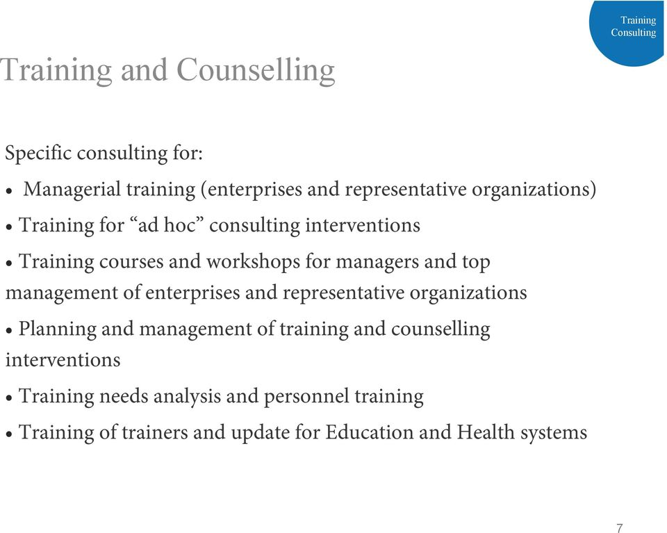 for managers and top management of enterprises and representative organizations Planning and management of training and