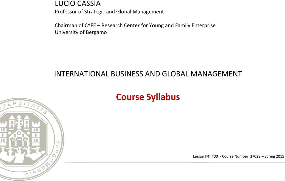 Enterprise University of Bergamo INTERNATIONAL BUSINESS AND