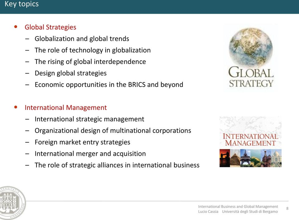 Management International strategic management Organizational design of multinational corporations Foreign market
