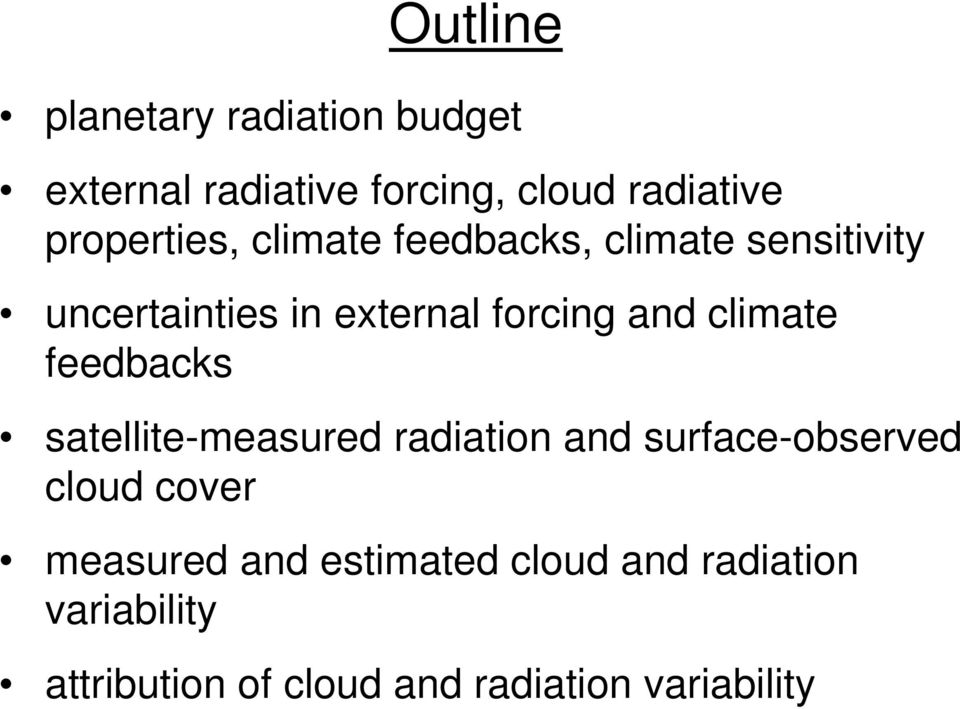 and climate feedbacks satellite-measured radiation and surface-observed cloud cover