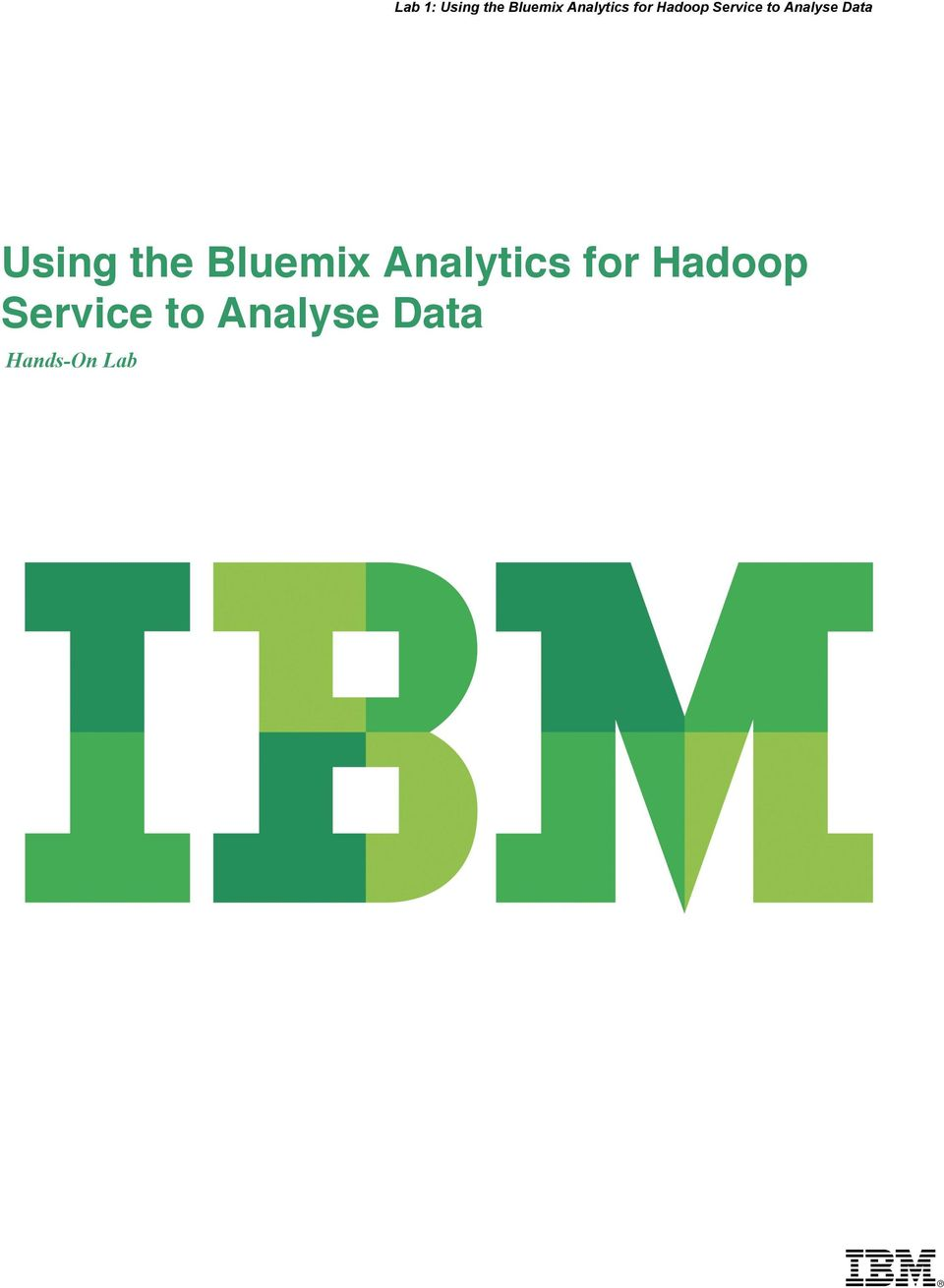 Using the Bluemix Analytics
