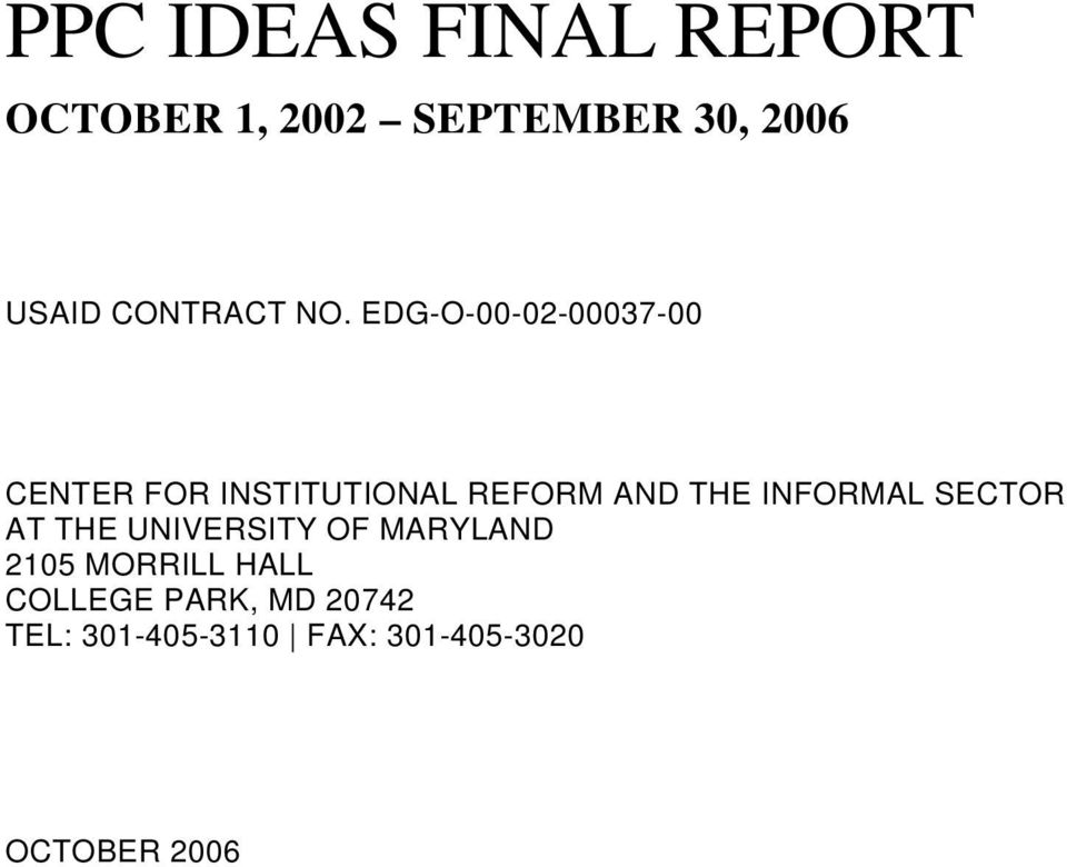 EDG-O-00-02-00037-00 CENTER FOR INSTITUTIONAL REFORM AND THE