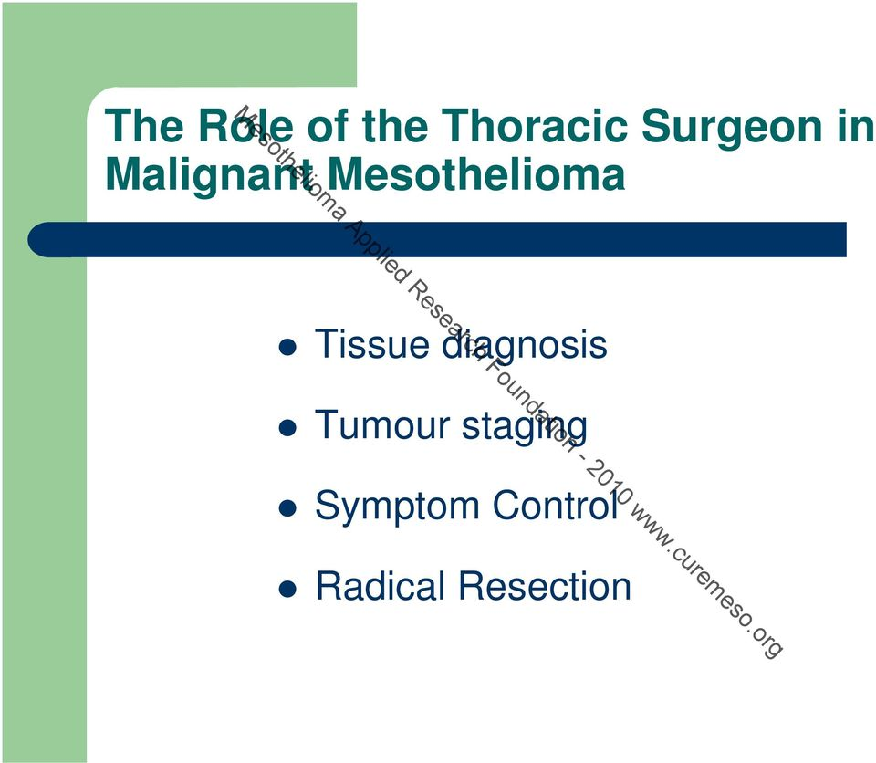 Symptom Control Radical Resection Mesothelioma