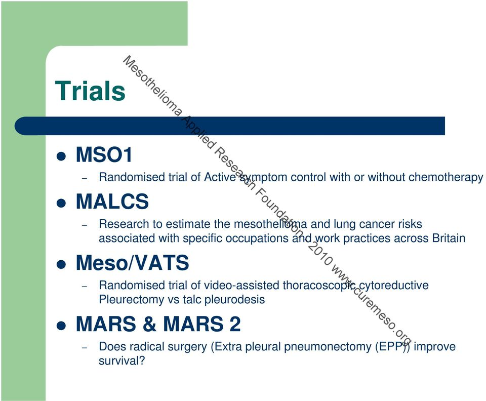 across Britain Meso/VATS Randomised trial of video-assisted thoracoscopic cytoreductive Pleurectomy vs