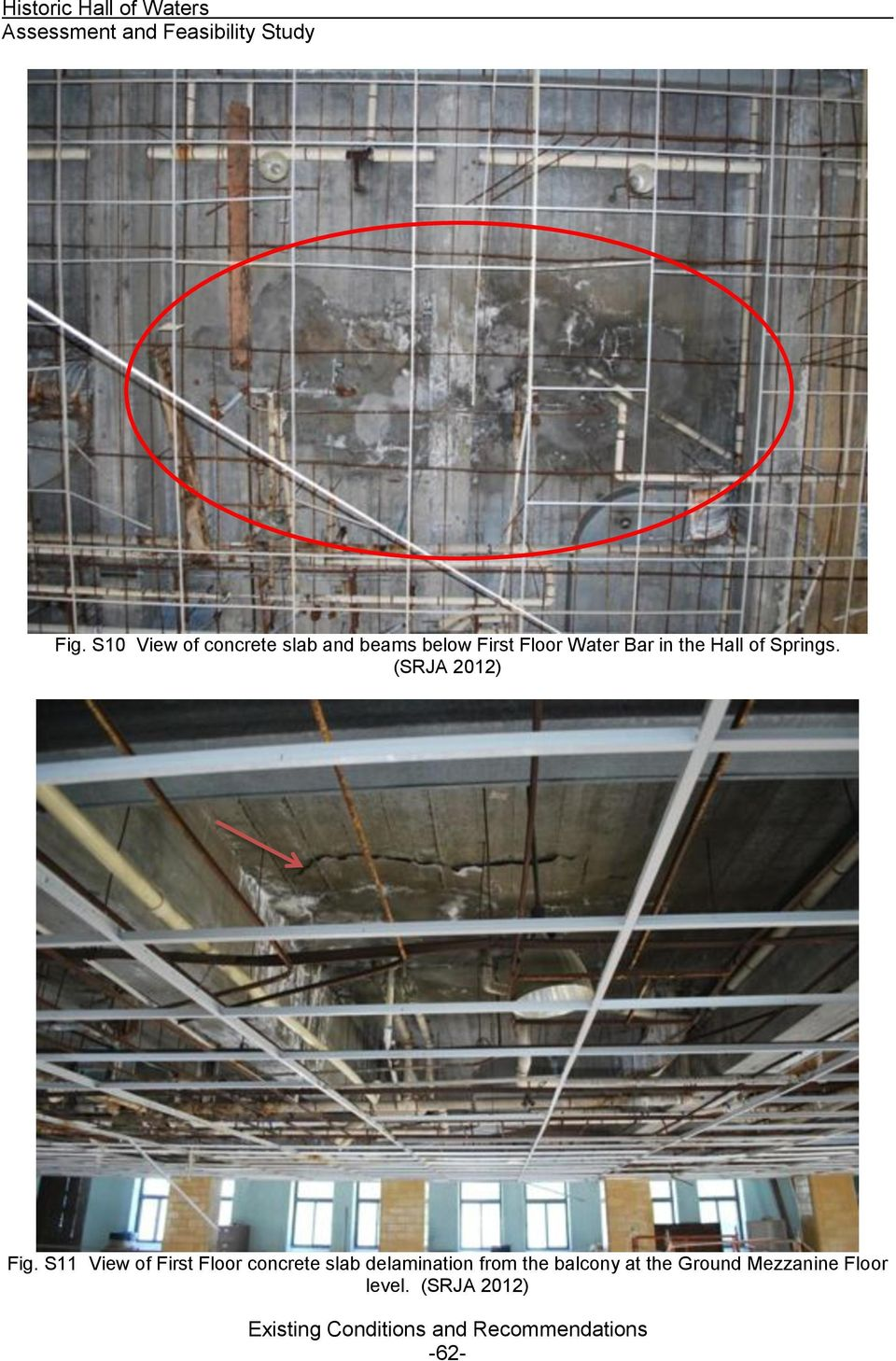 S11 View of First Floor concrete slab delamination from