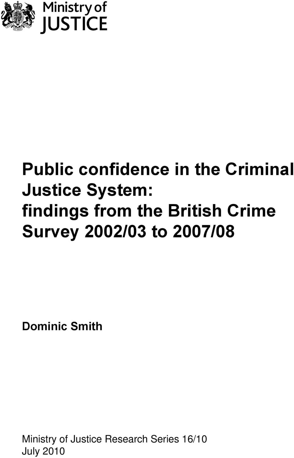 Survey 2002/03 to 2007/08 Dominic Smith
