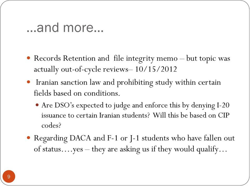 Are DSO s expected to judge and enforce this by denying I-20 issuance to certain Iranian students?