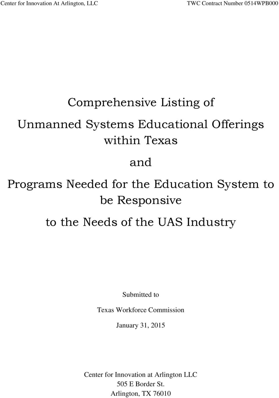 System to be Responsive to the Needs of the UAS Industry Submitted to Texas Workforce
