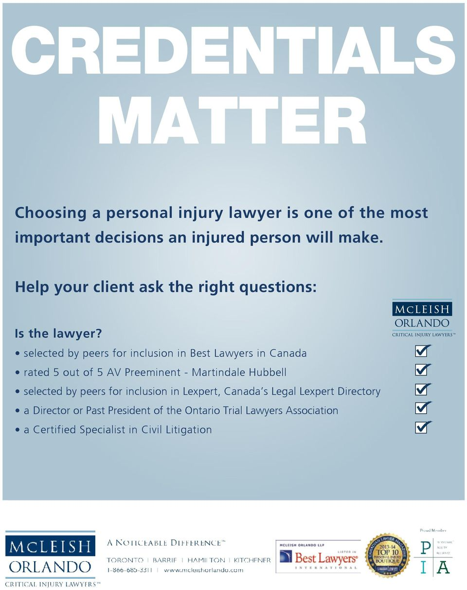make. C M Y Help your client ask the right questions: CM MY CY CMY K Is the lawyer?
