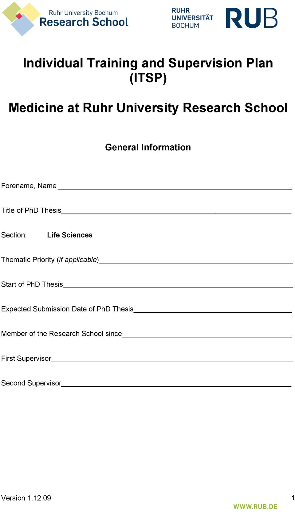 Thematic Priority (if applicable) Start of PhD Thesis Expected Submission Date of PhD