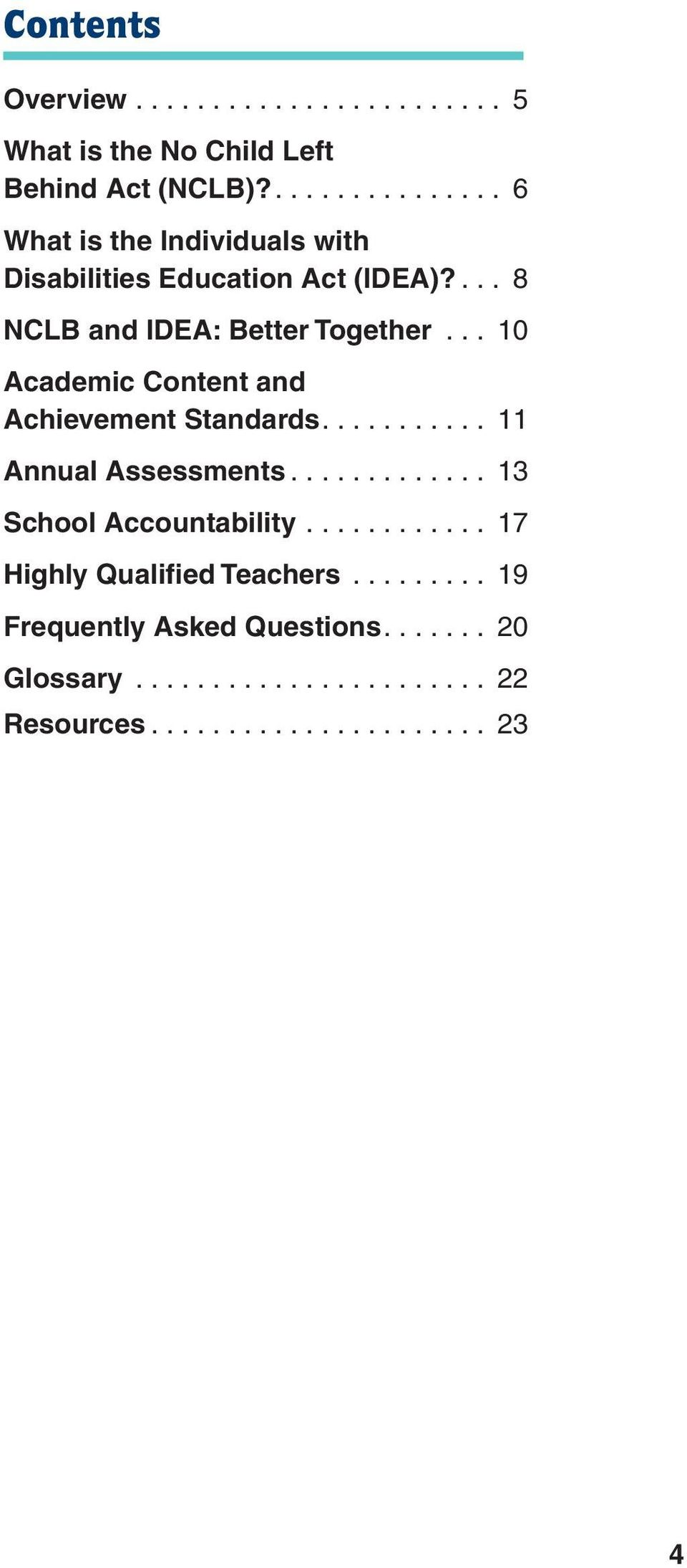 .. 10 Academic Content and Achievement Standards........... 11 Annual Assessments............. 13 School Accountability.