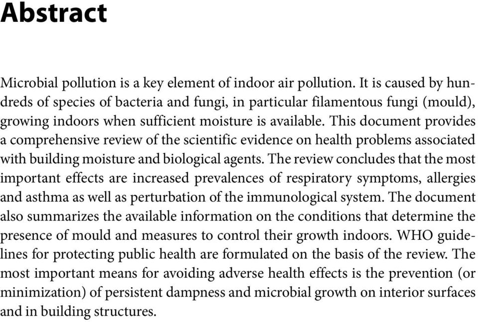 This document provides a comprehensive review of the scientific evidence on health problems associated with building moisture and biological agents.