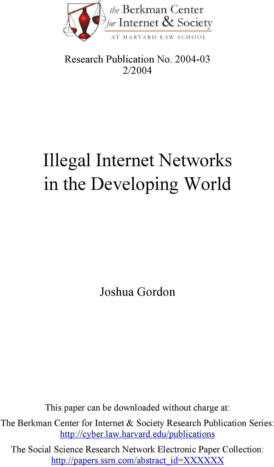 can be downloaded without charge at: The Berkman Center for Internet & Society Research