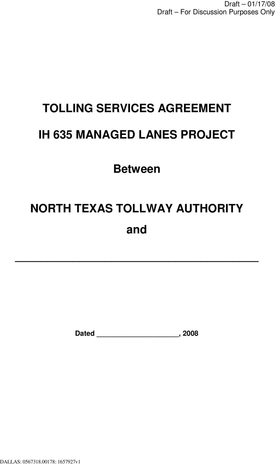 AGREEMENT IH 635 MANAGED LANES PROJECT