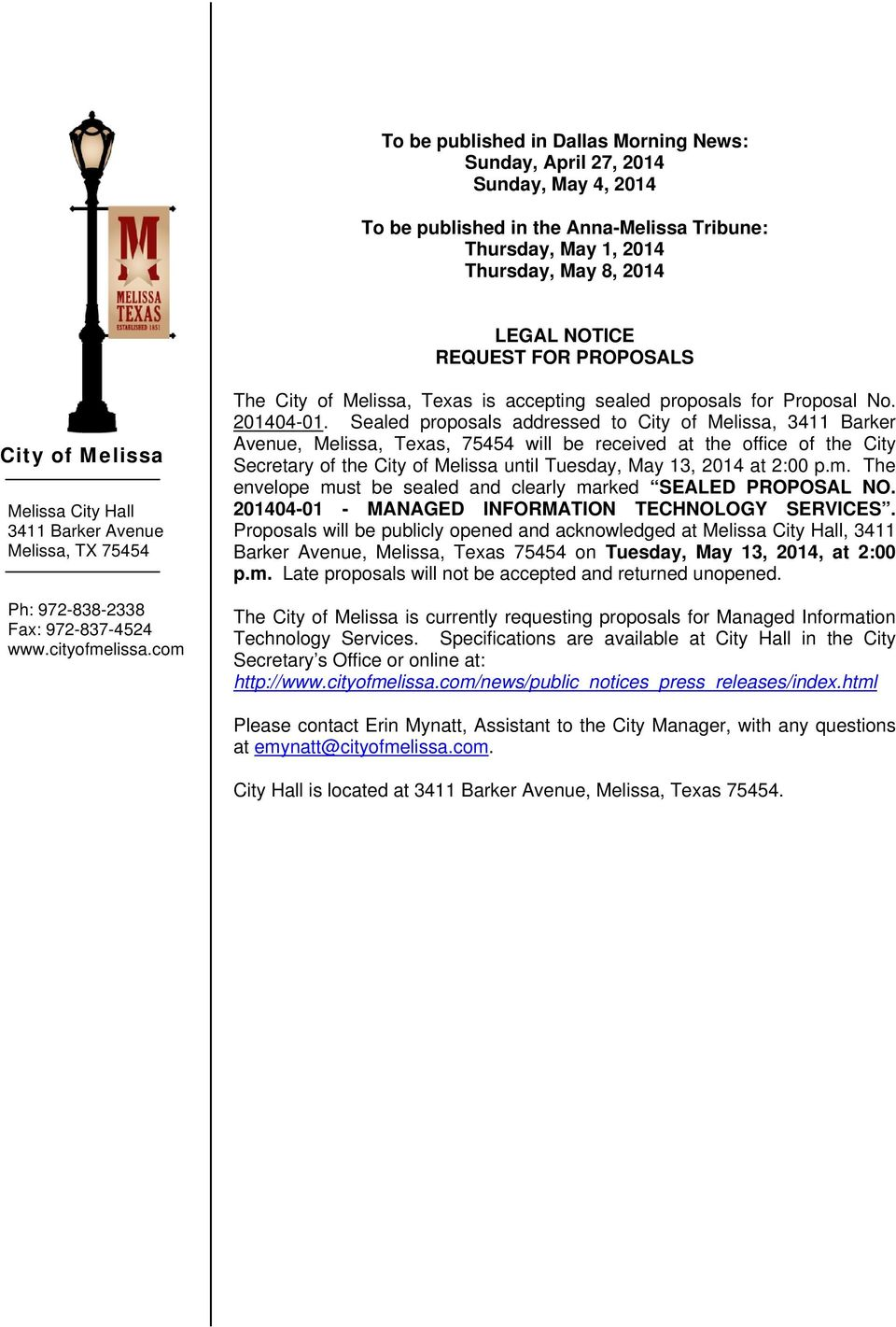 com The City of Melissa, Texas is accepting sealed proposals for Proposal No. 201404-01.