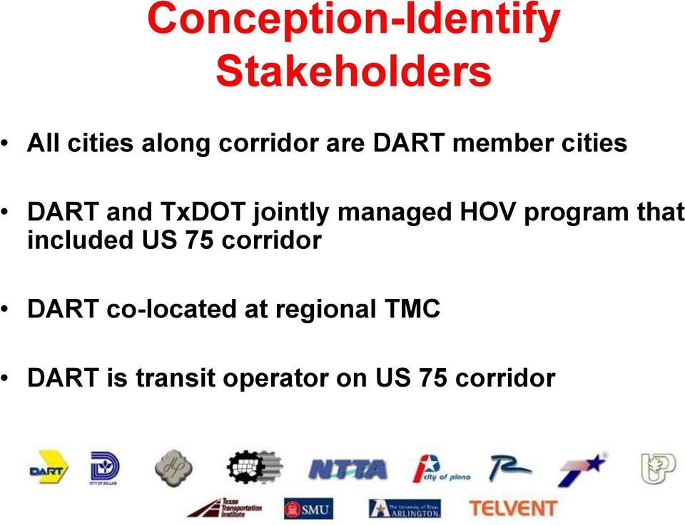 managed HOV program that included US 75 corridor DART