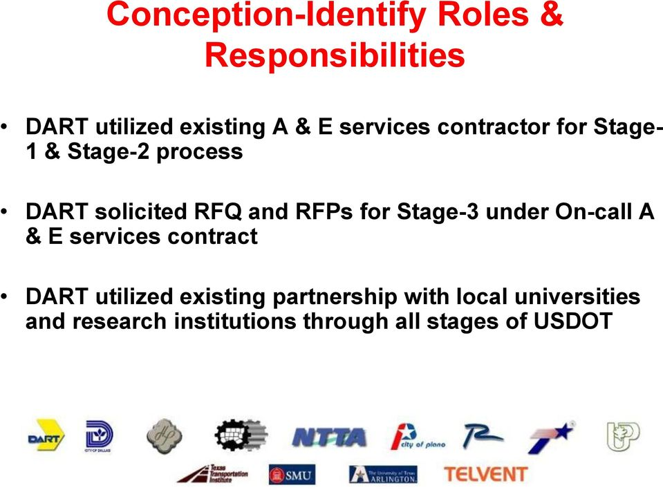 for Stage-3 under On-call A & E services contract DART utilized existing