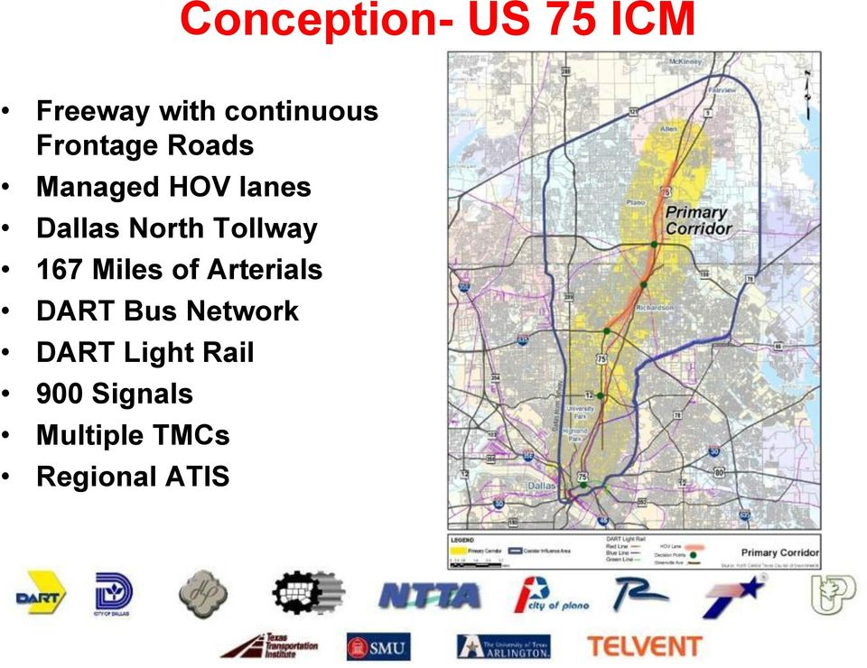 Tollway 167 Miles of Arterials DART Bus Network