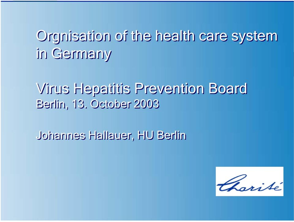Prevention Board Berlin, 13.