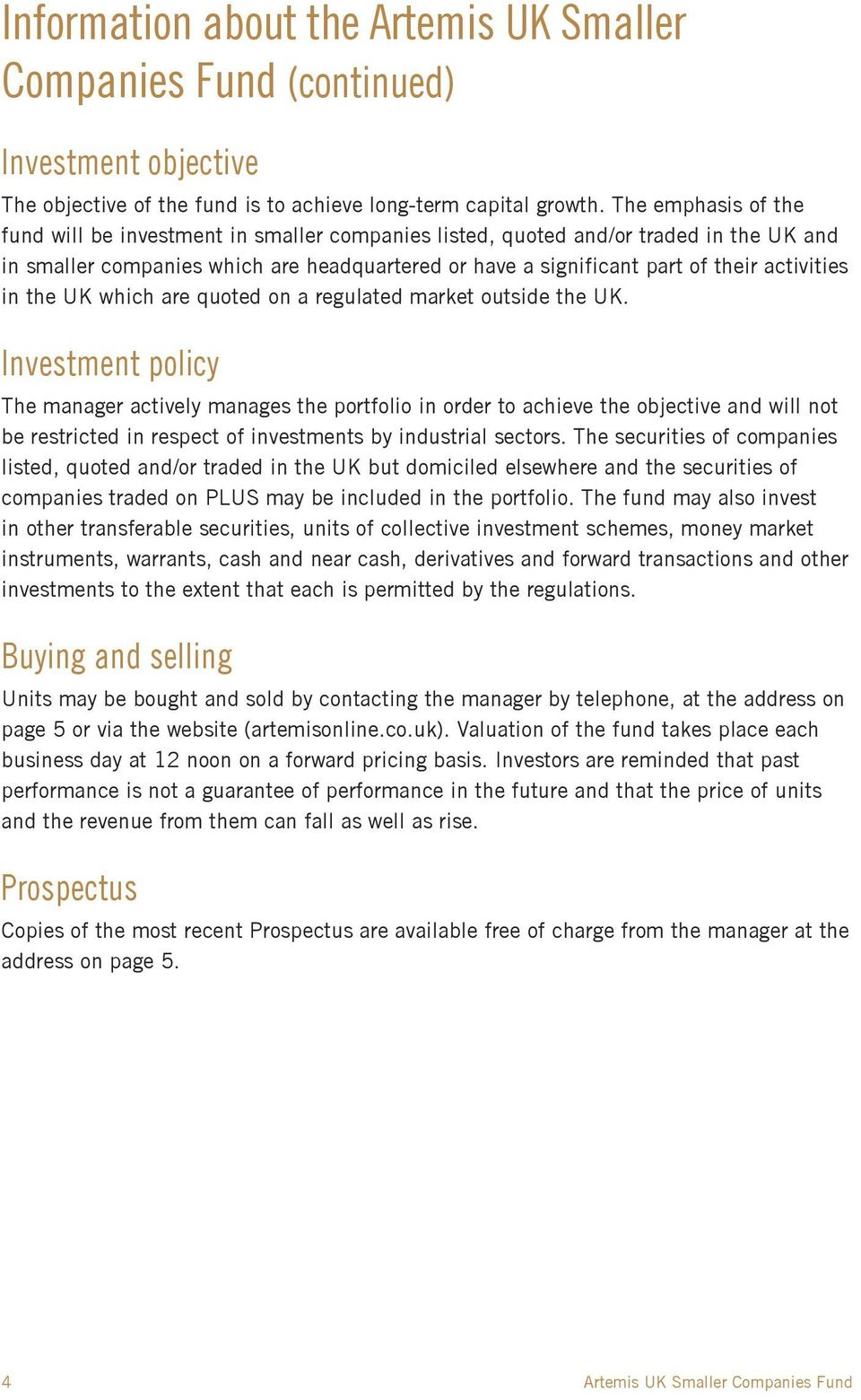 in the UK which are quoted on a regulated market outside the UK.