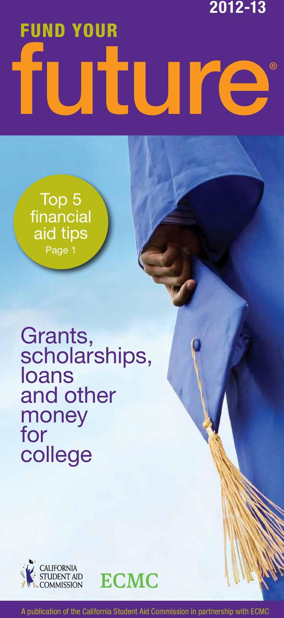 other money for college A publication of the