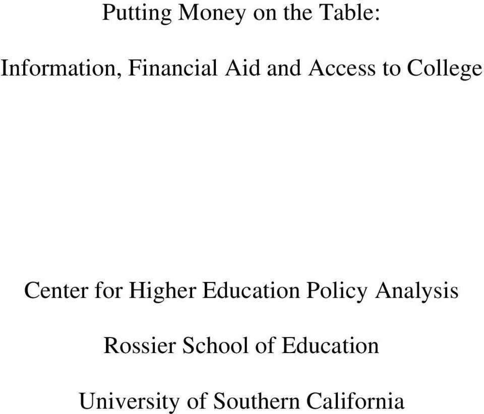 for Higher Education Policy Analysis Rossier