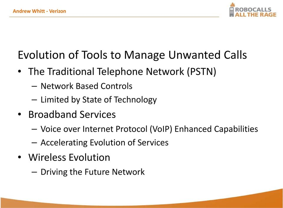 Technology Broadband Services Voice over Internet Protocol (VoIP) Enhanced