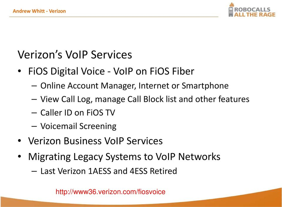 features Caller ID on FiOS TV Voicemail Screening Verizon Business VoIP Services Migrating