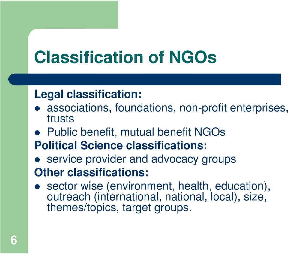 classifications: service provider and advocacy groups Other classifications: sector wise