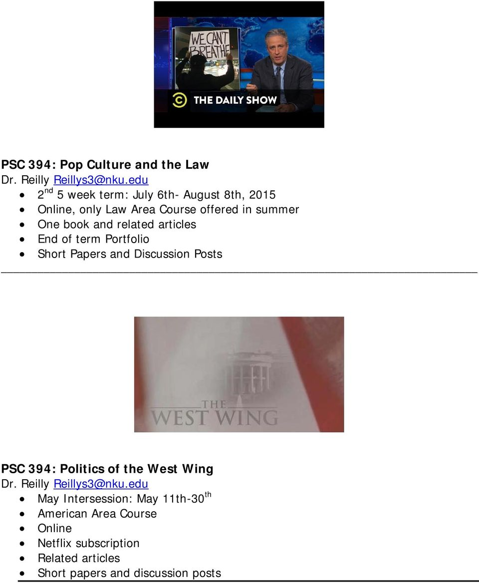 related articles End of term Portfolio Short Papers and Discussion Posts PSC 394: Politics of the West Wing