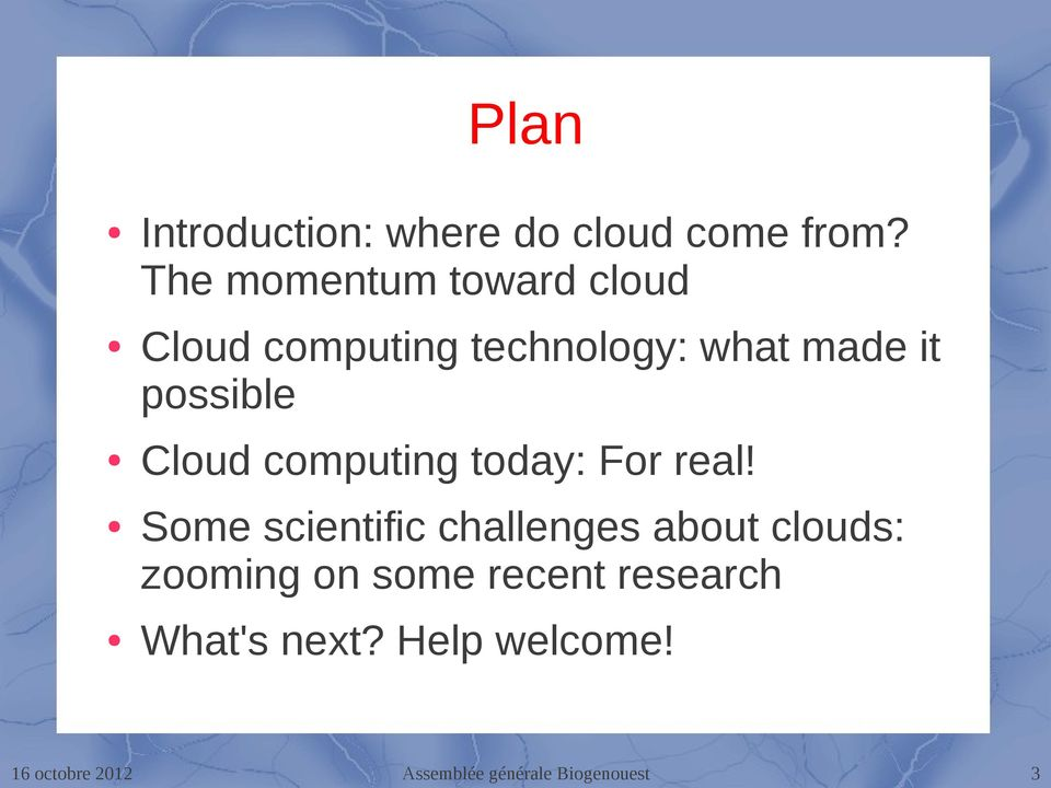 it possible Cloud computing today: For real!