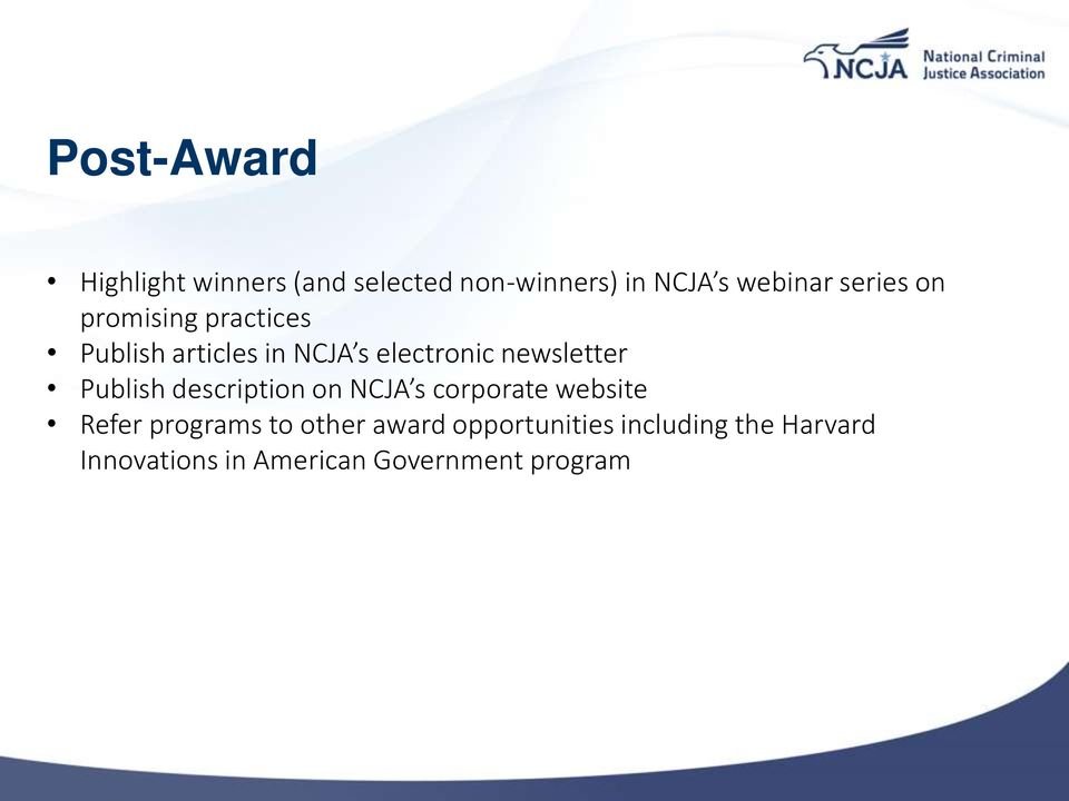 newsletter Publish description on NCJA s corporate website Refer programs to