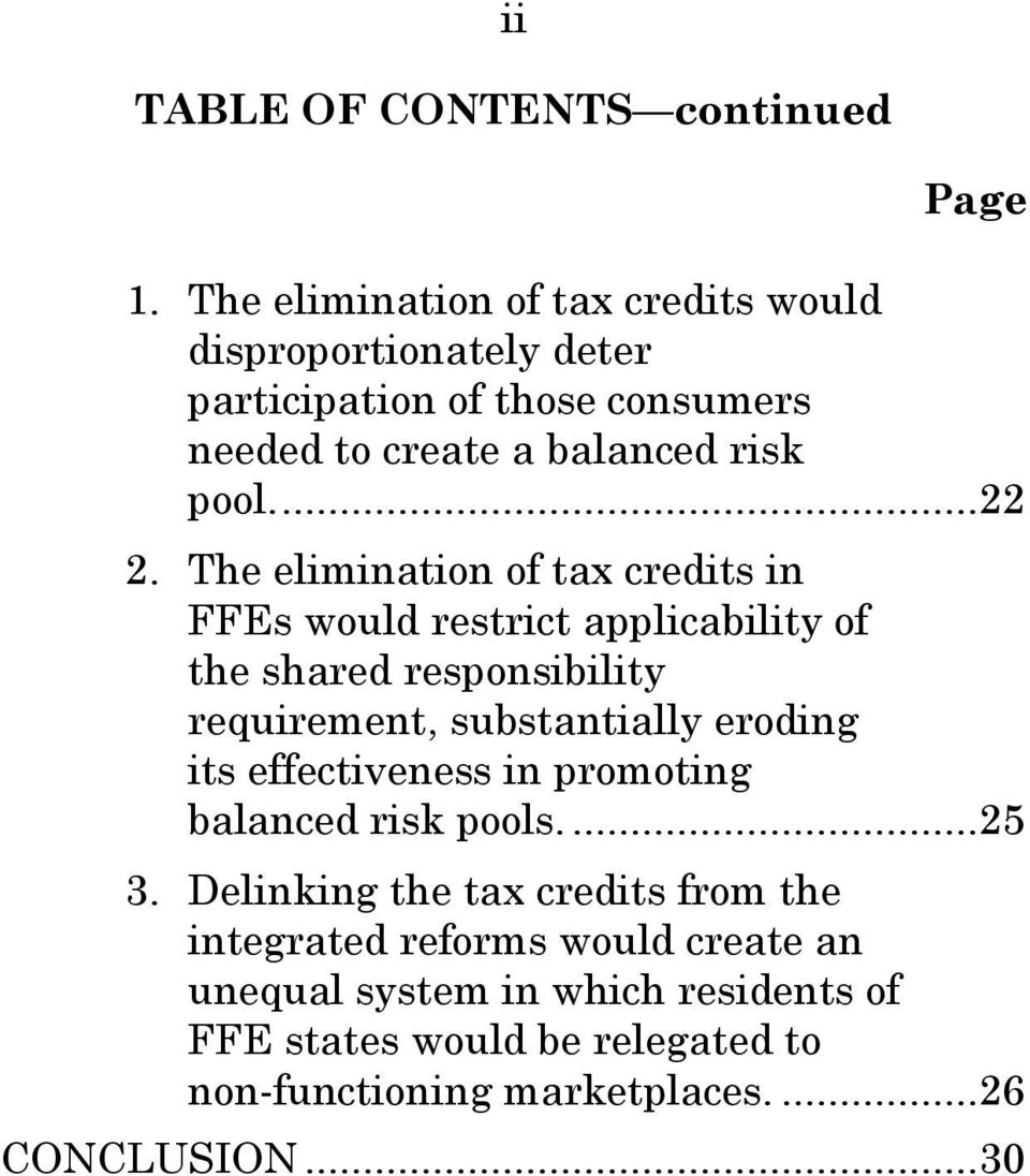 The elimination of tax credits in FFEs would restrict applicability of the shared responsibility requirement, substantially eroding its