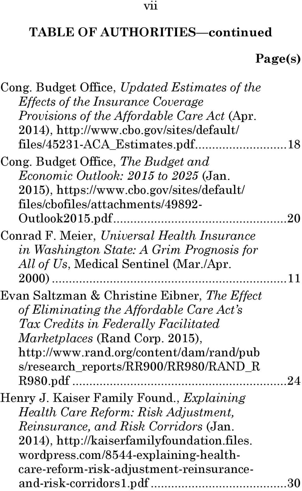 gov/sites/default/ files/cbofiles/attachments/49892- Outlook2015.pdf...20 Conrad F. Meier, Universal Health Insurance in Washington State: A Grim Prognosis for All of Us, Medical Sentinel (Mar./Apr.