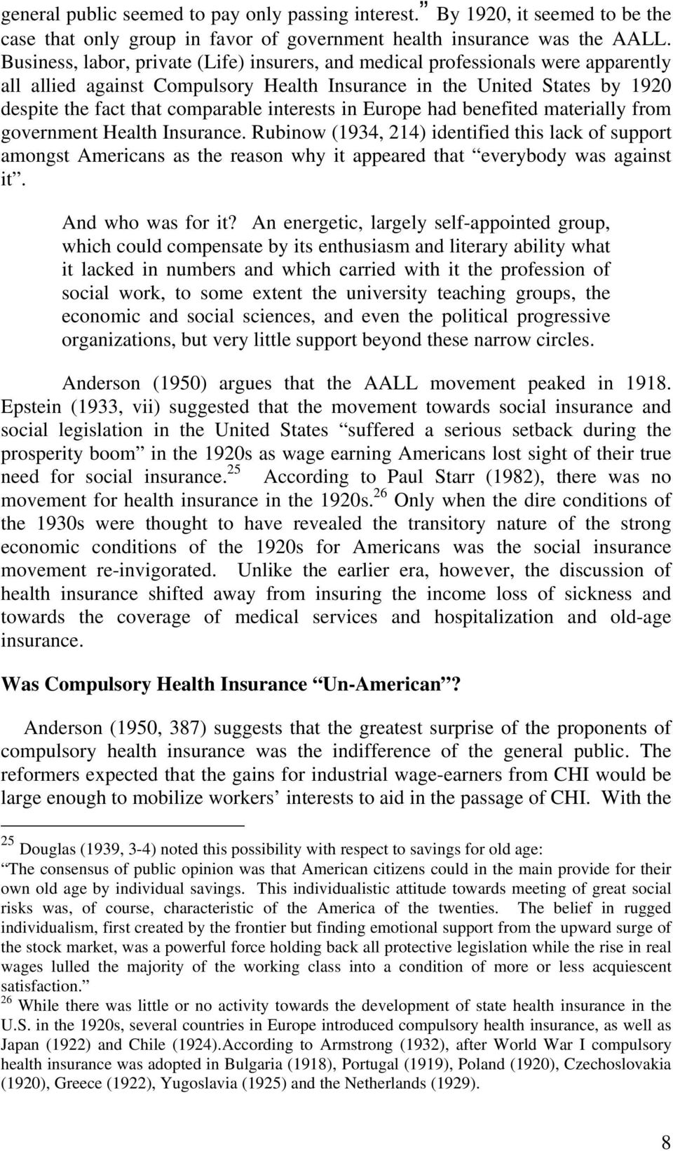 interests in Europe had benefited materially from government Health Insurance.