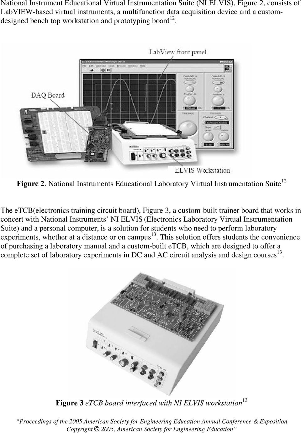 National Instruments Educational Laboratory Virtual Instrumentation Suite 12 The etcb(electronics training circuit board), Figure 3, a custom-built trainer board that works in concert with National